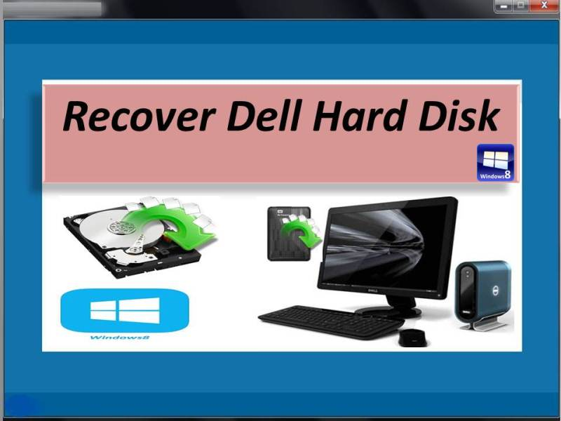 Recover files and folders from Dell hard disk